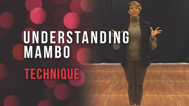 Understanding Mambo Techniques