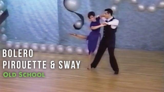 Bolero - Pirouette & Sway - Timing