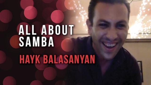 Hayk Balasanyan - Characteristics & Timing in Samba