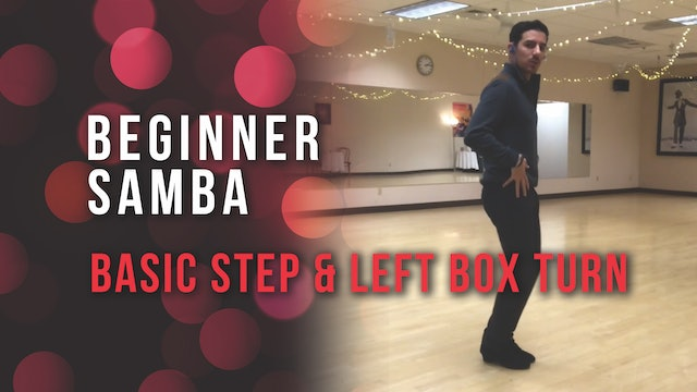 Beginner Samba - Basic Step & Left Box Turn