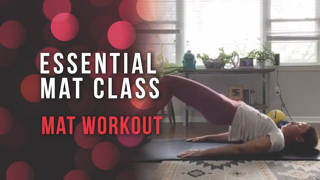 Essential Mat Class - Mat Workout