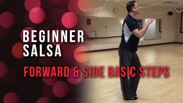Beginner Salsa - Forward & Side Basic Steps