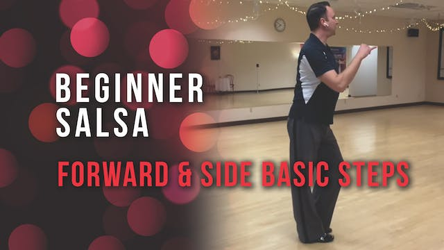 Beginner Salsa - Forward & Side Basic...