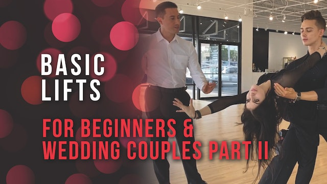 Basic Lifts - For Beginners & Wedding Couples PART II