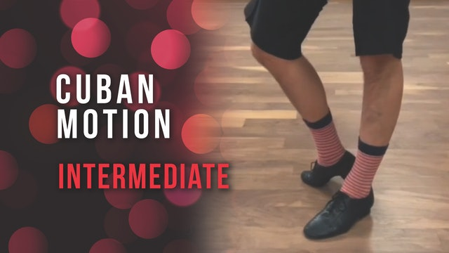 Cuban Motion Intermediate