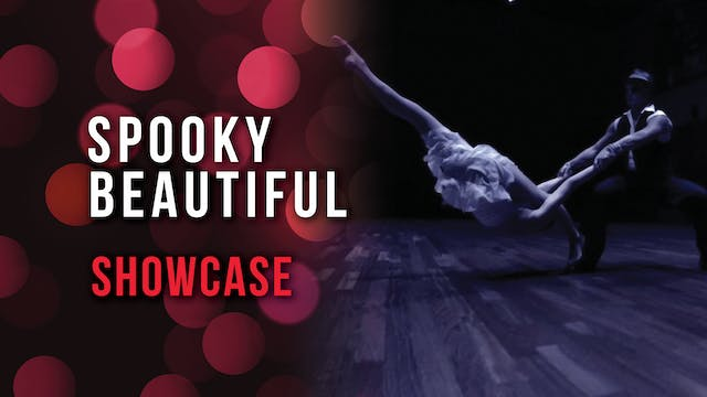 Spooky Beautiful Showcase