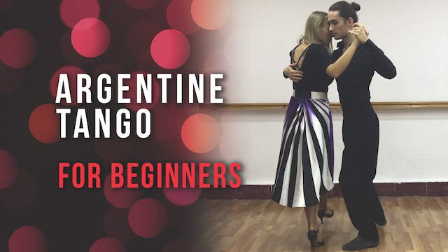 Argentine Tango - For Beginners