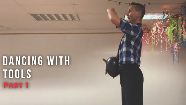 Dancing with Tools Part 1