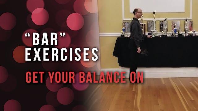 'Bar' Exercises