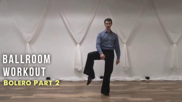 Ballroom Workout BOLERO Part 2