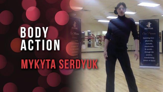 Mykyta Serdyuk - Body Action