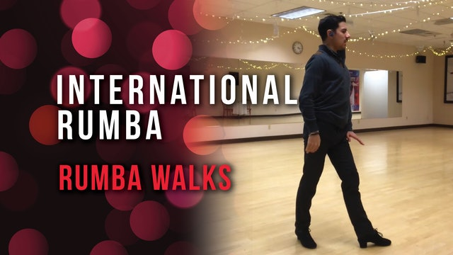 International Rumba - 4 Basic Points for a Better Rumba Walk