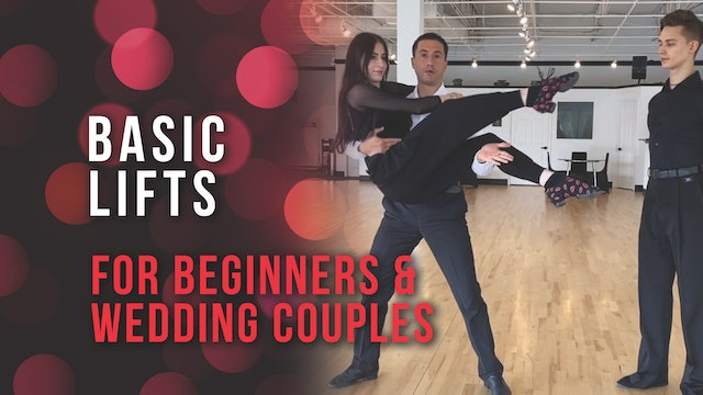 Basic Lifts - For Beginners & Wedding Couples