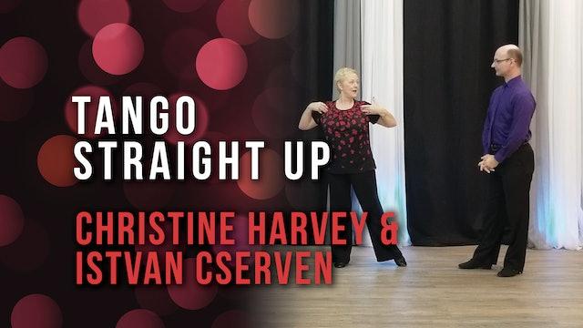 Tango Straight Up