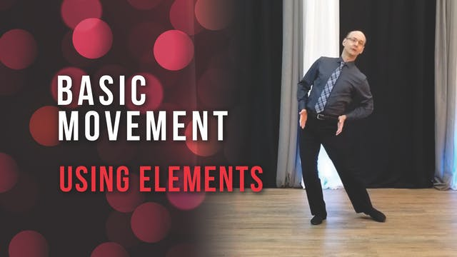 Basic Movement: Using Elements