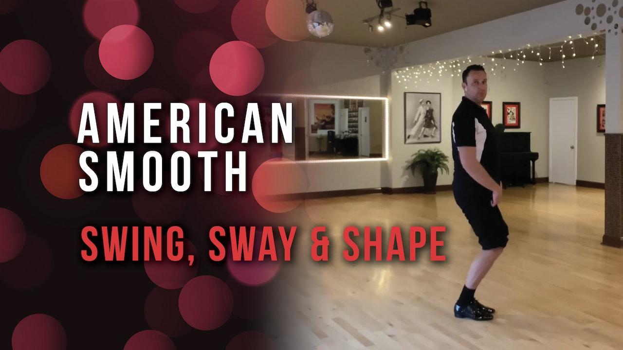 American Waltz - Swing, Sway & Shape
