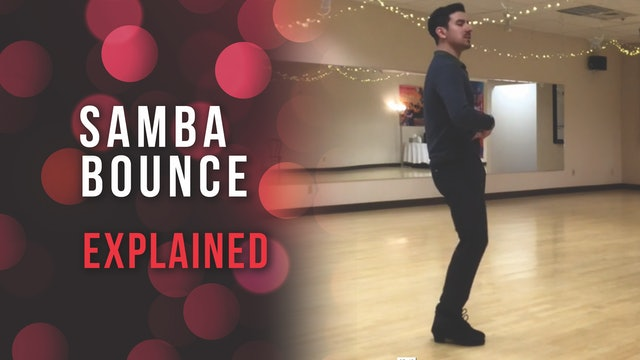 Samba Bounce Action Explained