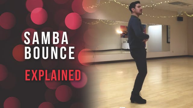 Samba Bounce Action Explained