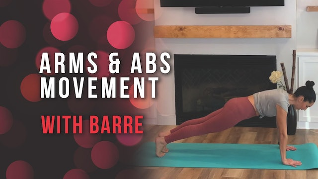 Arms & Abs Movement with Barre