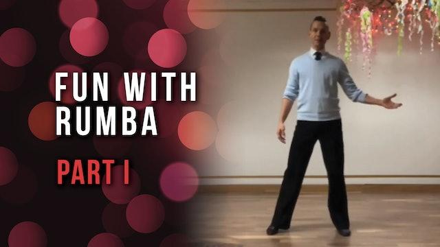 Fun With Rumba - Part I