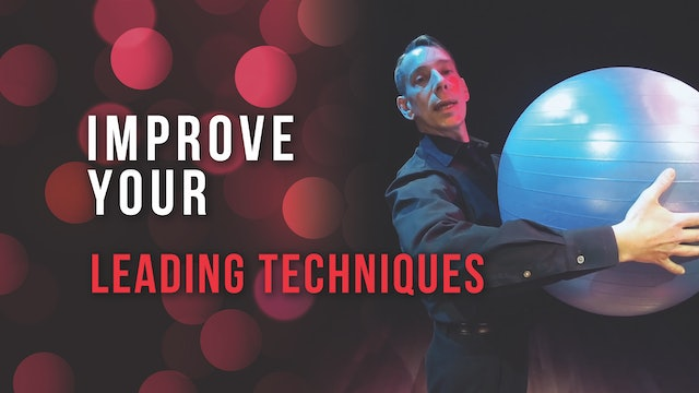 Improve Your Leading Techniques