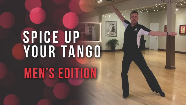 Spice Up Your Tango - Men's Edition