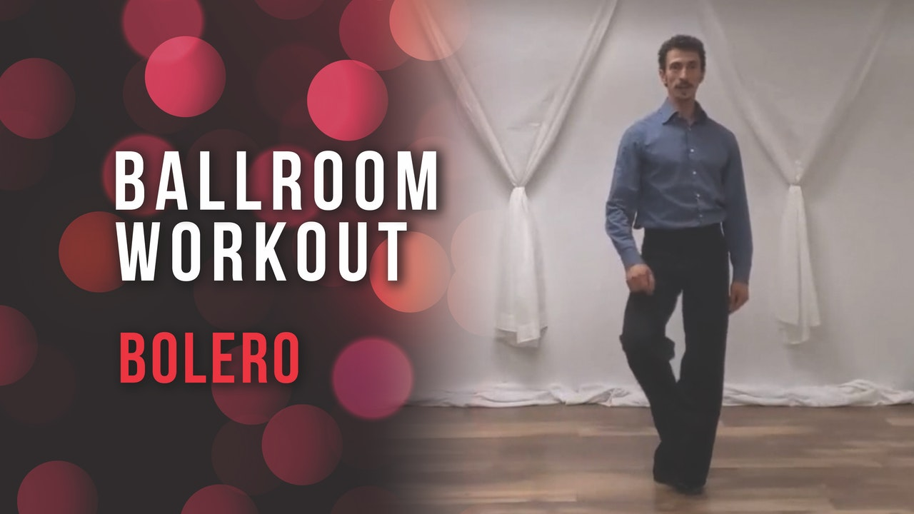 Ballroom Workout - Bolero
