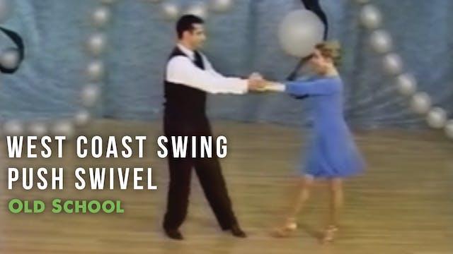 West Coast Swing - Push Swivel - Pattern