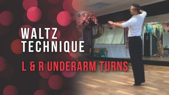 Waltz Technique - Left & Right Underarm Turns