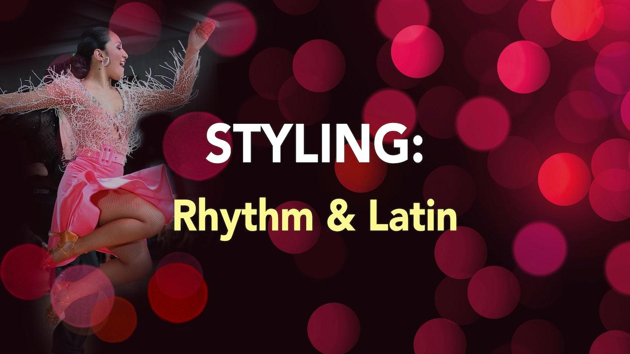 STYLING: Rhythm & Latin