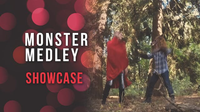 Monster Medley Showcase