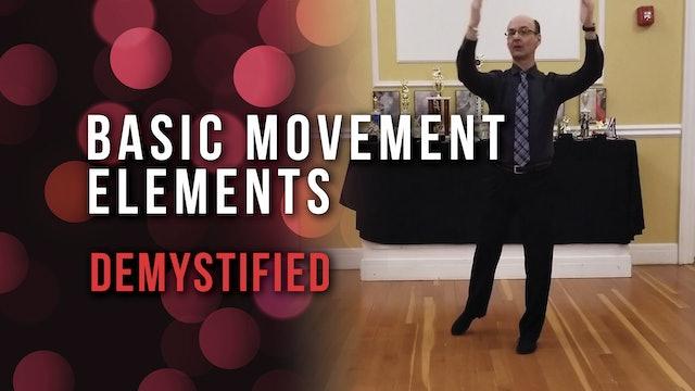 Basic Movement Elements - Demystified