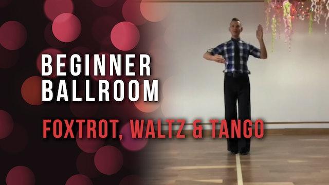 Beginner Ballroom: Foxtrot, Waltz & Tango