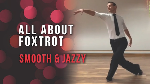 All About Foxtrot: Smooth & Jazzy