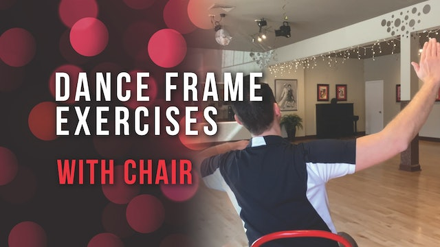 Dance Frame Exercises with Chair