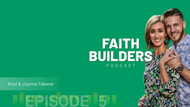 Faith Builders - Episode 5
