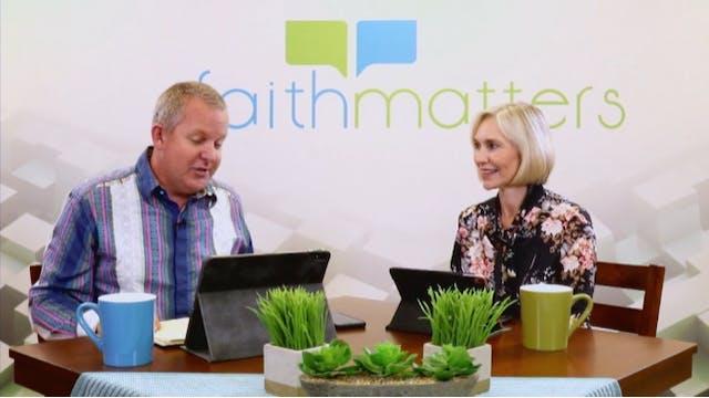03-08-2020 - Faith Matters - Episode 101