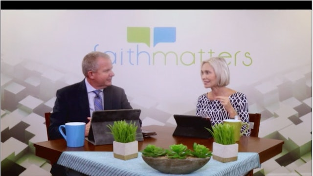09-15-2019 - Faith Matters - Episode 78