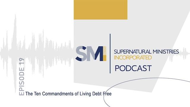 019 - The Ten Commandments of Living Debt Free