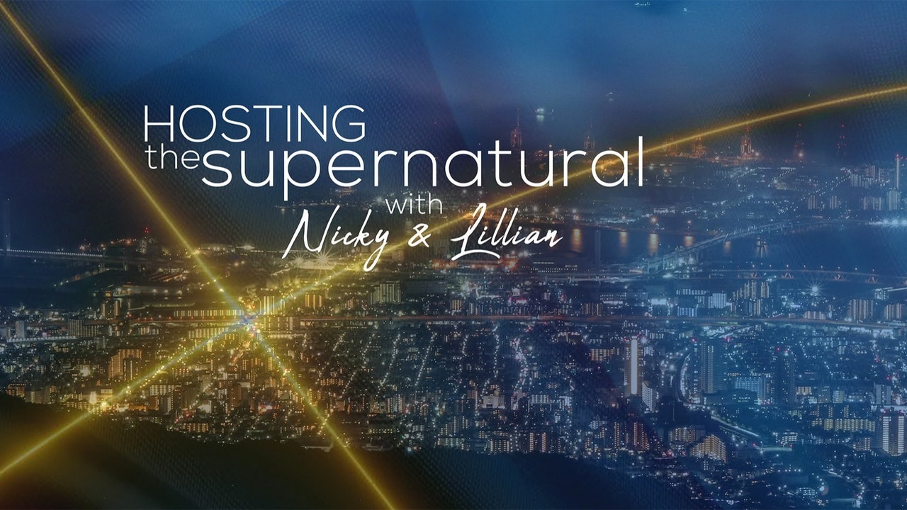 Hosting The Supernatural with Nicky & Lillian