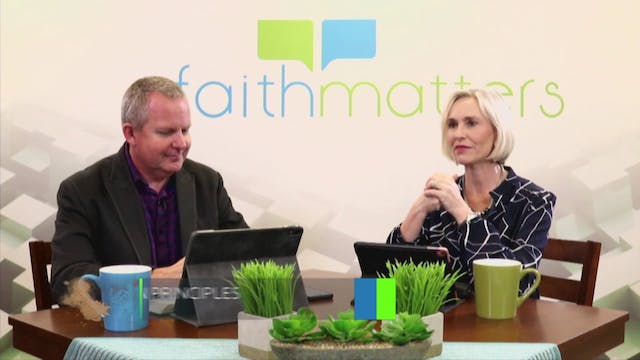 03-22-2020 - Faith Matters - Episode 103