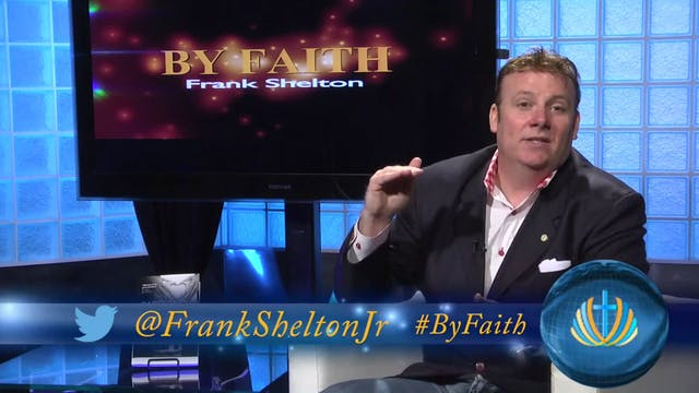 By Faith With Frank Shelton (12-12-20...