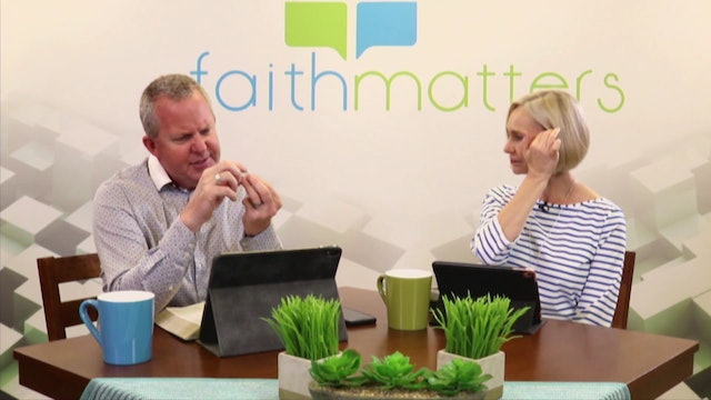 04-26-2020 - Faith Matters - Episode 108