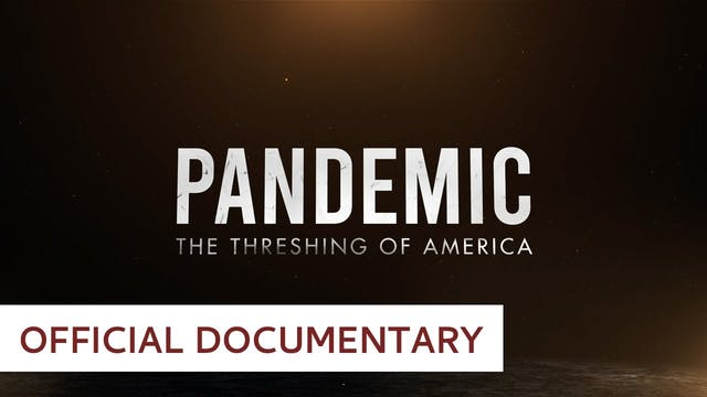 Pandemic Documentary - Randall Terry