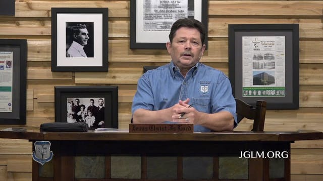 John G Lake Ministries (06-10-2020)