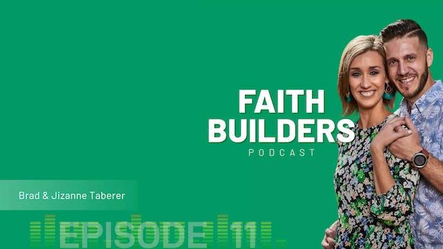 Episode 11 - The Power of Faith 1