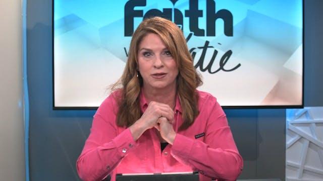 Faith With Katie (08-18-2021)