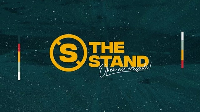 The Stand - Open Air Crusade