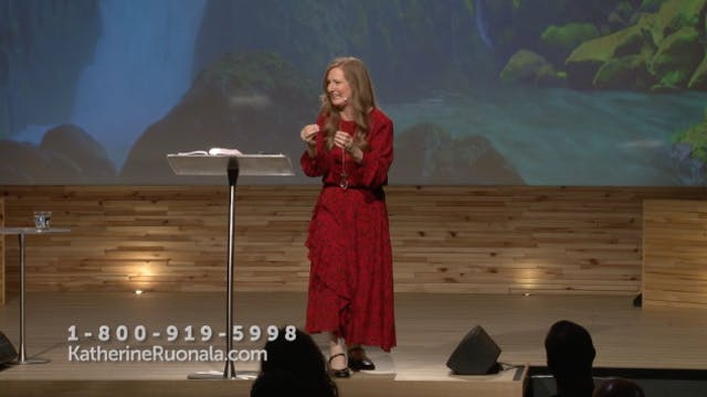 Katherine Ruonala Ministries (07-14-2...