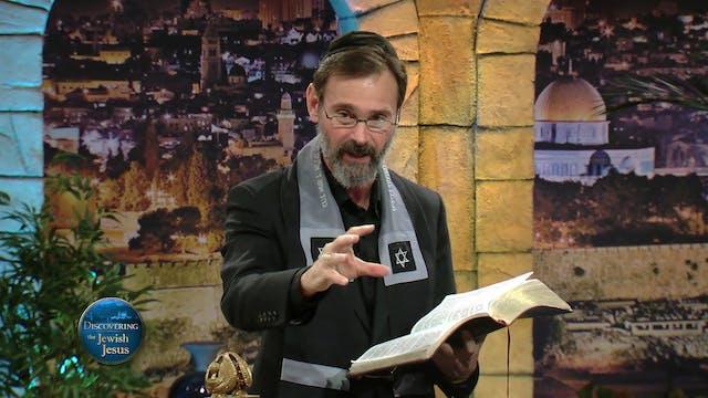 Discovering The Jewish Jesus (10-07-2...